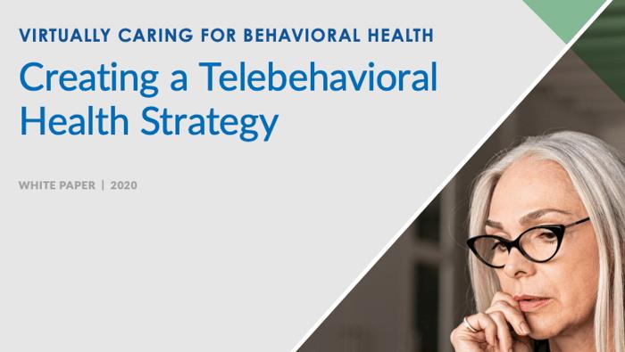 creating a telebehavioral health strategy